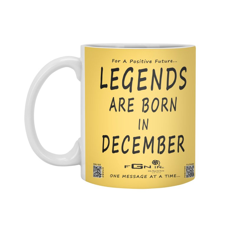 692 - Legends Are Born In December - On A Day To Remember Accessories Standard Mug by FGN Inc. Online Shop