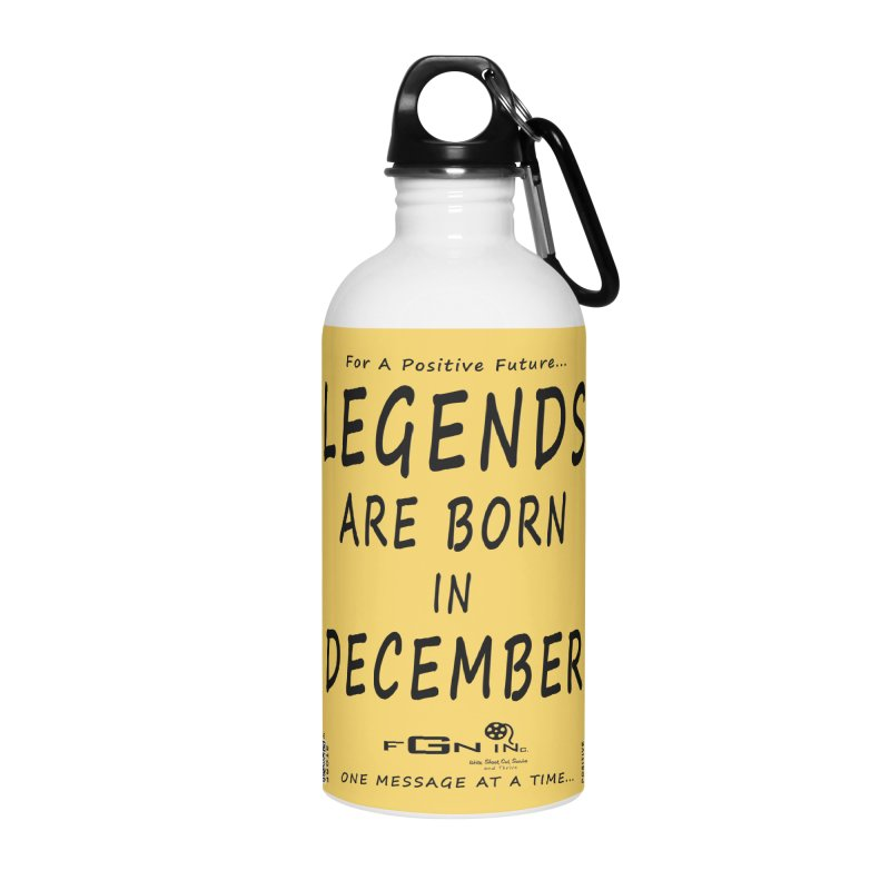 692 - Legends Are Born In December - On A Day To Remember Accessories Water Bottle by FGN Inc. Online Shop