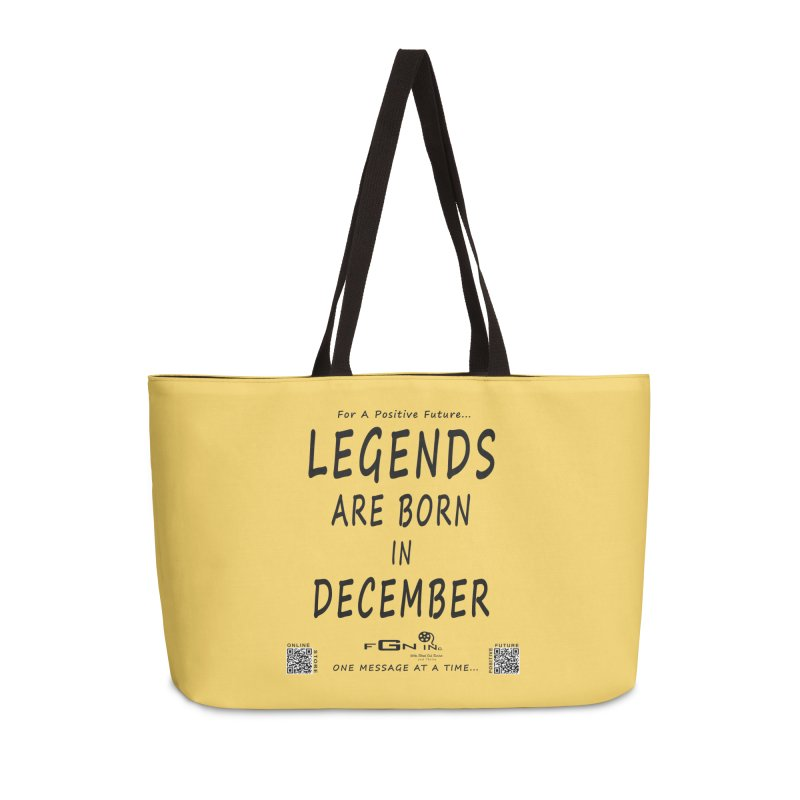 692 - Legends Are Born In December - On A Day To Remember Accessories Weekender Bag Bag by FGN Inc. Online Shop