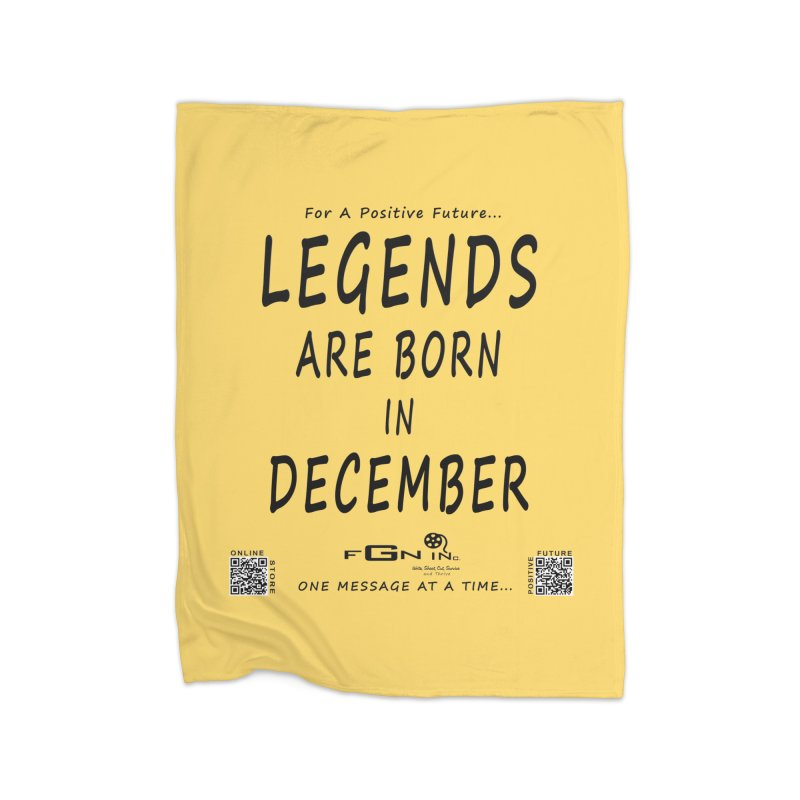 692 - Legends Are Born In December - On A Day To Remember Home Fleece Blanket Blanket by FGN Inc. Online Shop