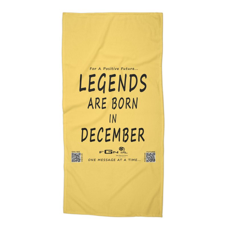692 - Legends Are Born In December - On A Day To Remember Accessories Beach Towel by FGN Inc. Online Shop