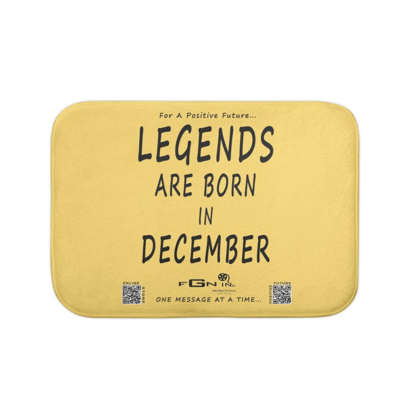 692 - Legends Are Born In December - On A Day To Remember Home Bath Mat by FGN Inc. Online Shop