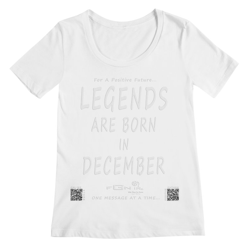 692A - Legends Are Born In December - On A Day To Remember Women's Regular Scoop Neck by FGN Inc. Online Shop