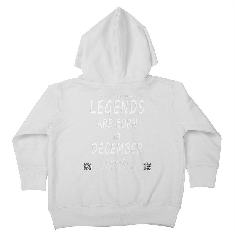 692A - Legends Are Born In December - On A Day To Remember Kids Toddler Zip-Up Hoody by FGN Inc. Online Shop