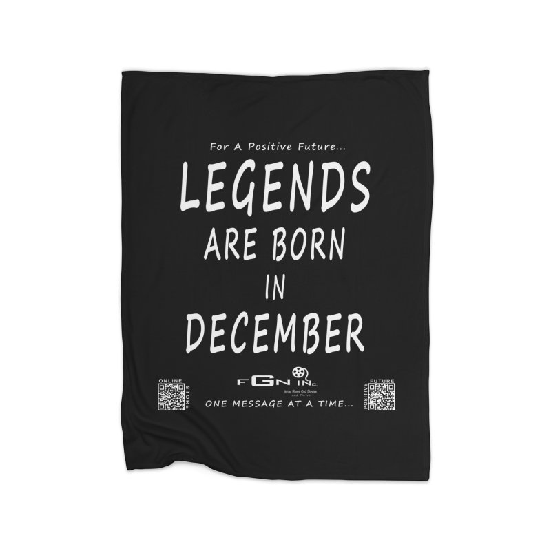 692A - Legends Are Born In December - On A Day To Remember Home Fleece Blanket Blanket by FGN Inc. Online Shop