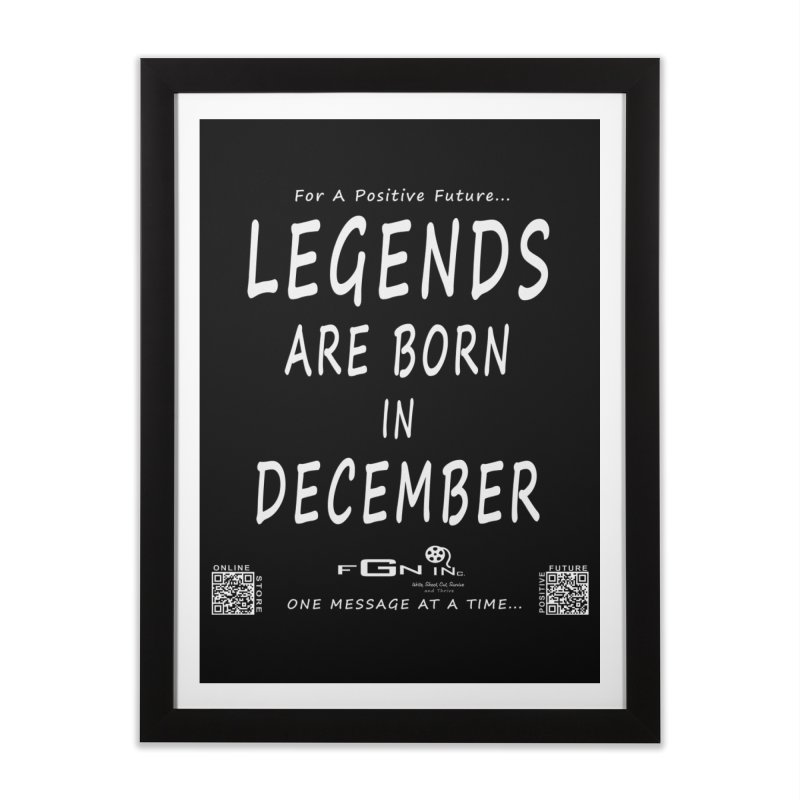 692A - Legends Are Born In December - On A Day To Remember Home Framed Fine Art Print by FGN Inc. Online Shop