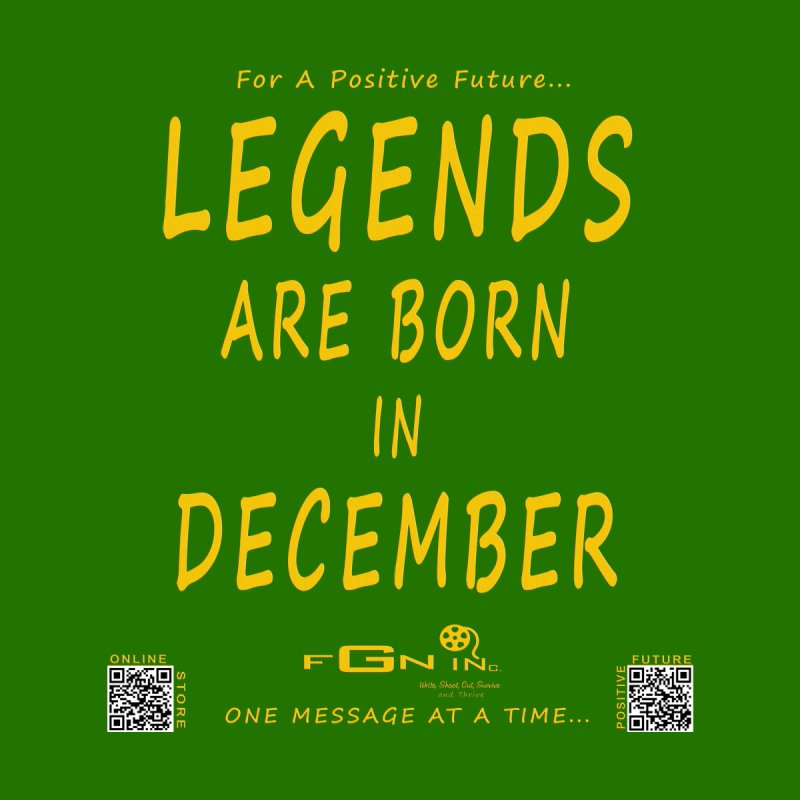 692B - Legends Are Born In December - On A Day To Remember   by FGN Inc. Online Shop