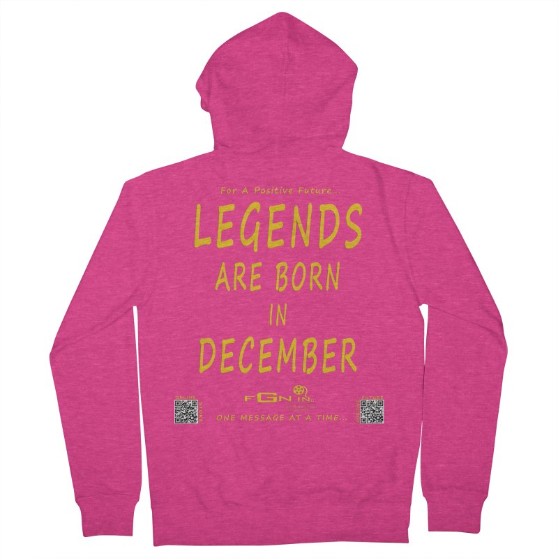 692B - Legends Are Born In December - On A Day To Remember Women's French Terry Zip-Up Hoody by FGN Inc. Online Shop