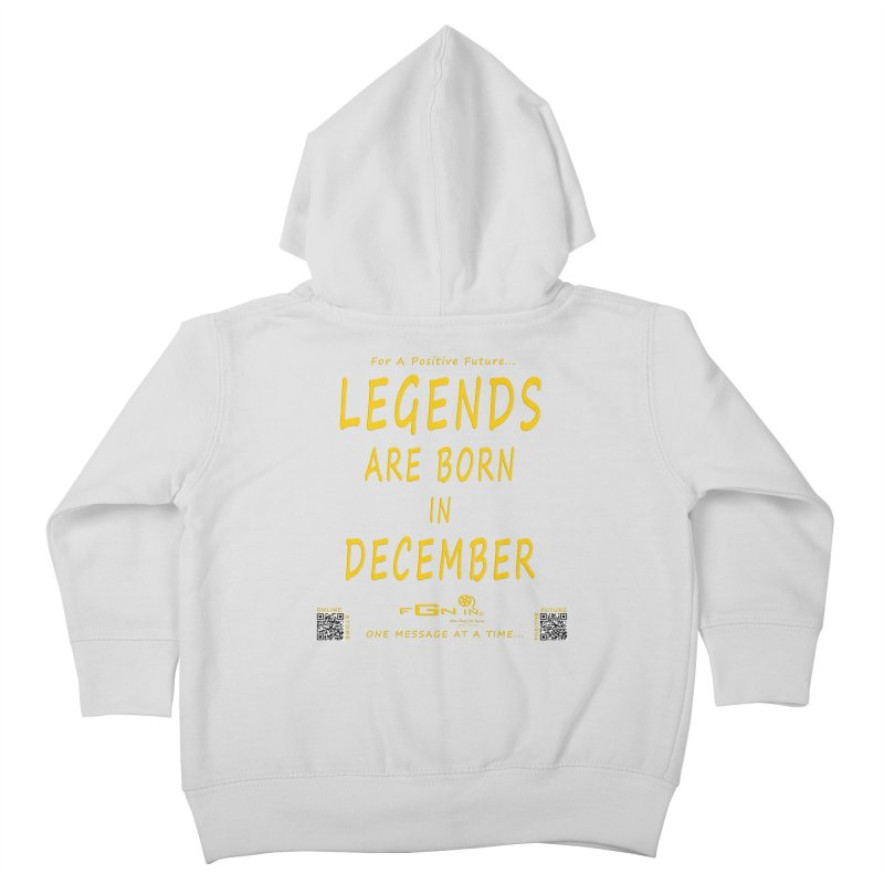692B - Legends Are Born In December - On A Day To Remember Kids Toddler Zip-Up Hoody by FGN Inc. Online Shop