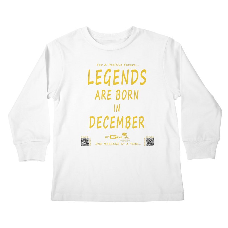 692B - Legends Are Born In December - On A Day To Remember Kids Longsleeve T-Shirt by FGN Inc. Online Shop