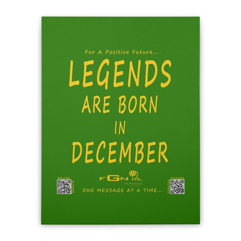 692B - Legends Are Born In December - On A Day To Remember Home Stretched Canvas by FGN Inc. Online Shop