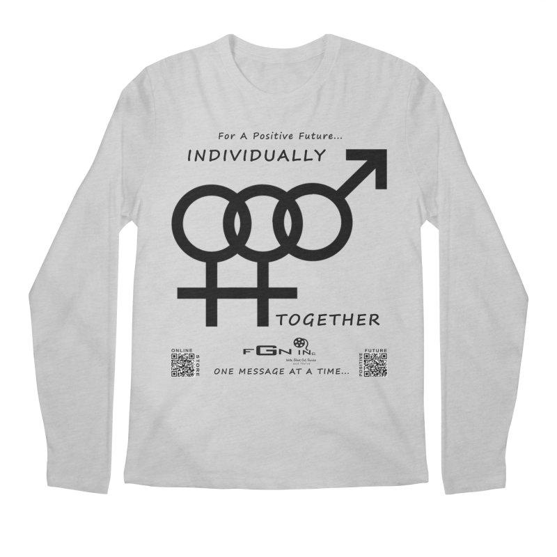 693 - Individually Together Men's Regular Longsleeve T-Shirt by FGN Inc. Online Shop