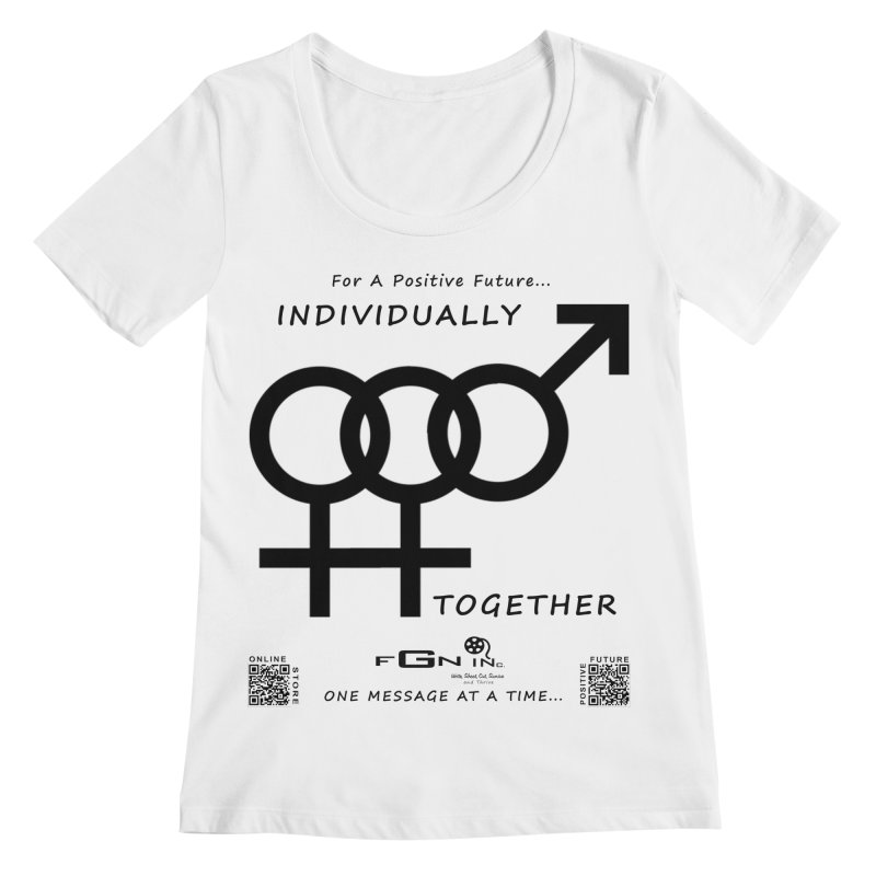 693 - Individually Together Women's Regular Scoop Neck by FGN Inc. Online Shop