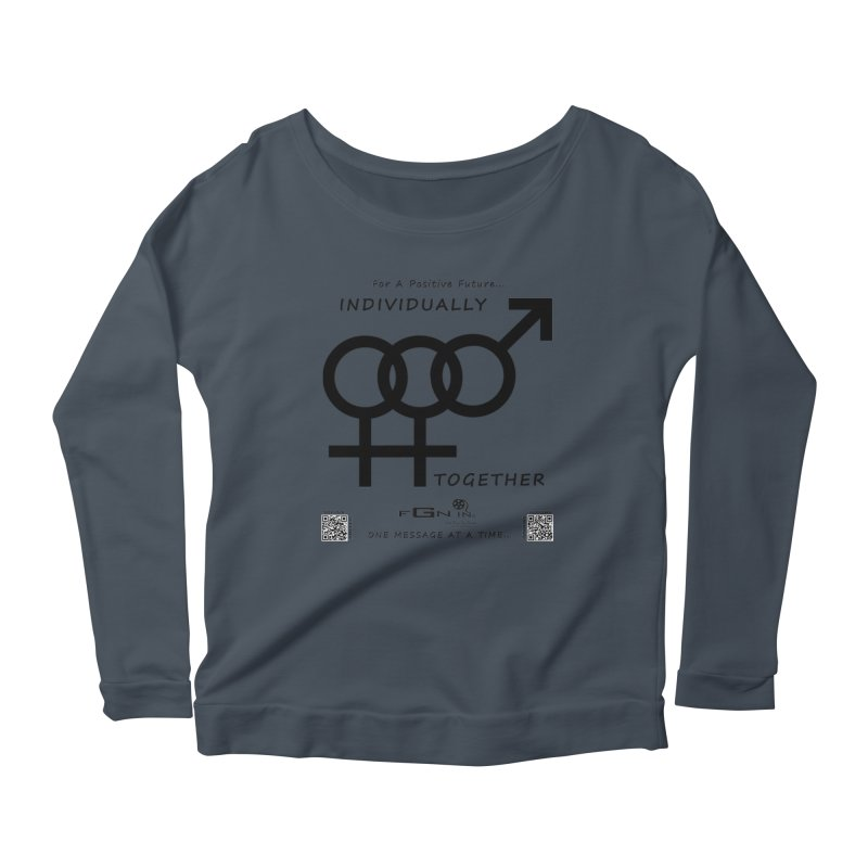 693 - Individually Together Women's Scoop Neck Longsleeve T-Shirt by FGN Inc. Online Shop