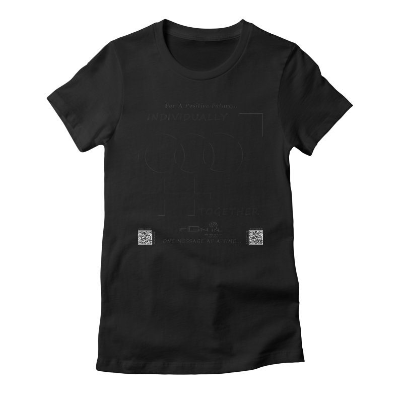 693 - Individually Together Women's Fitted T-Shirt by FGN Inc. Online Shop