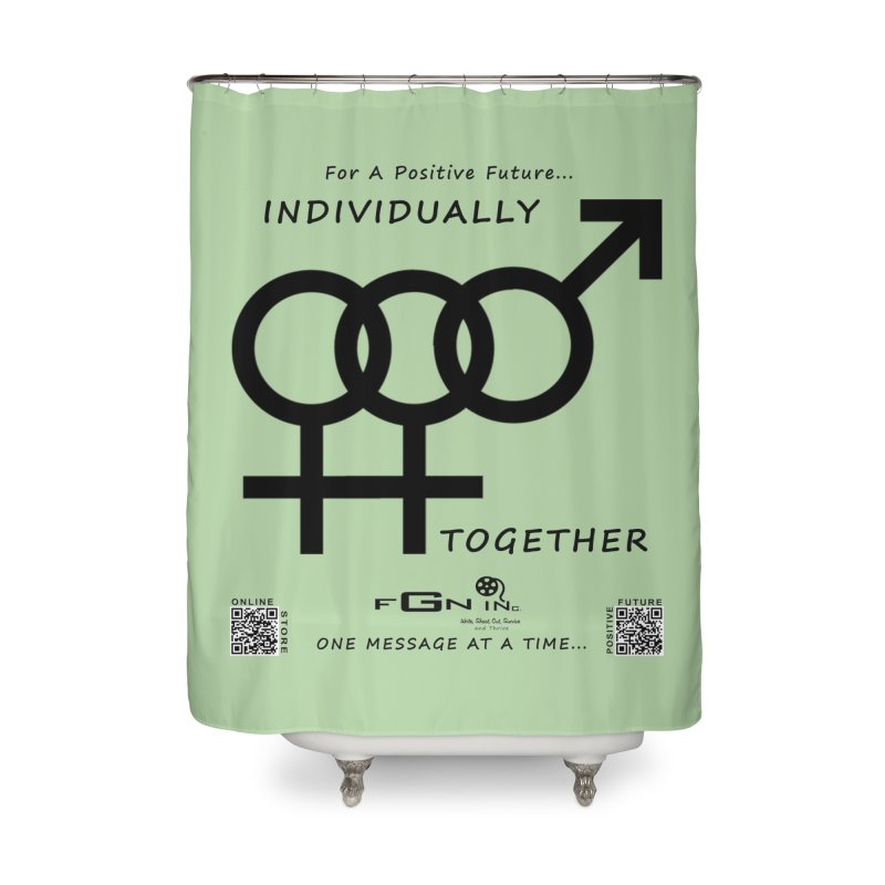 693 - Individually Together Home Shower Curtain by FGN Inc. Online Shop