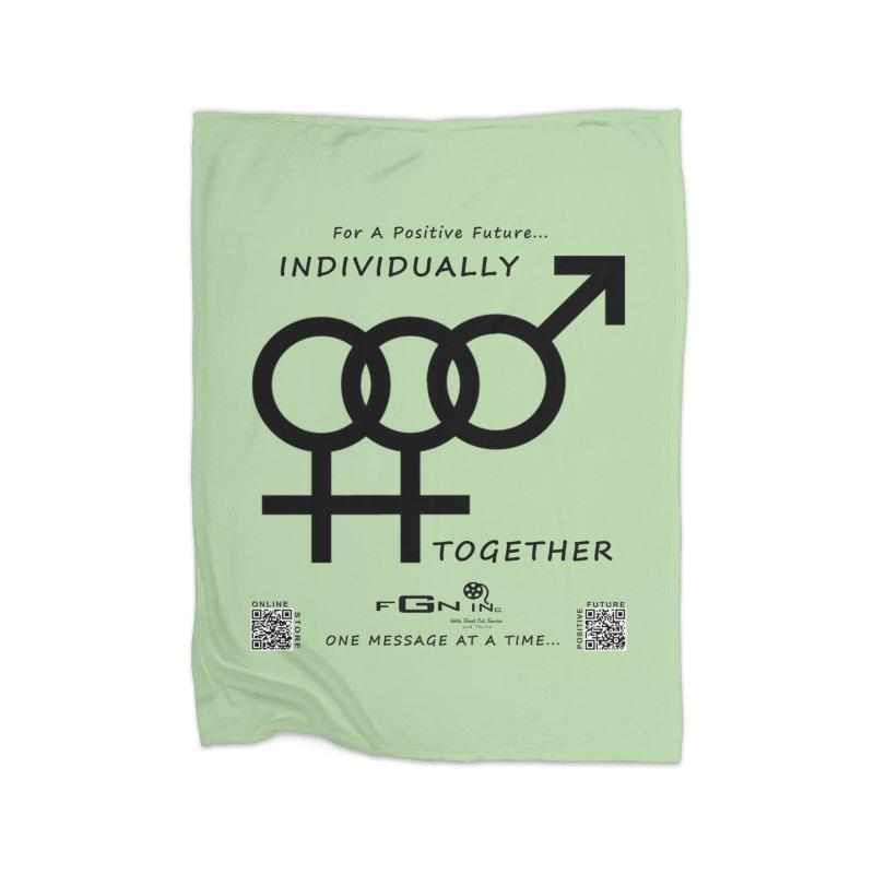 693 - Individually Together Home Fleece Blanket Blanket by FGN Inc. Online Shop