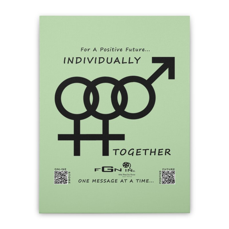 693 - Individually Together Home Stretched Canvas by FGN Inc. Online Shop