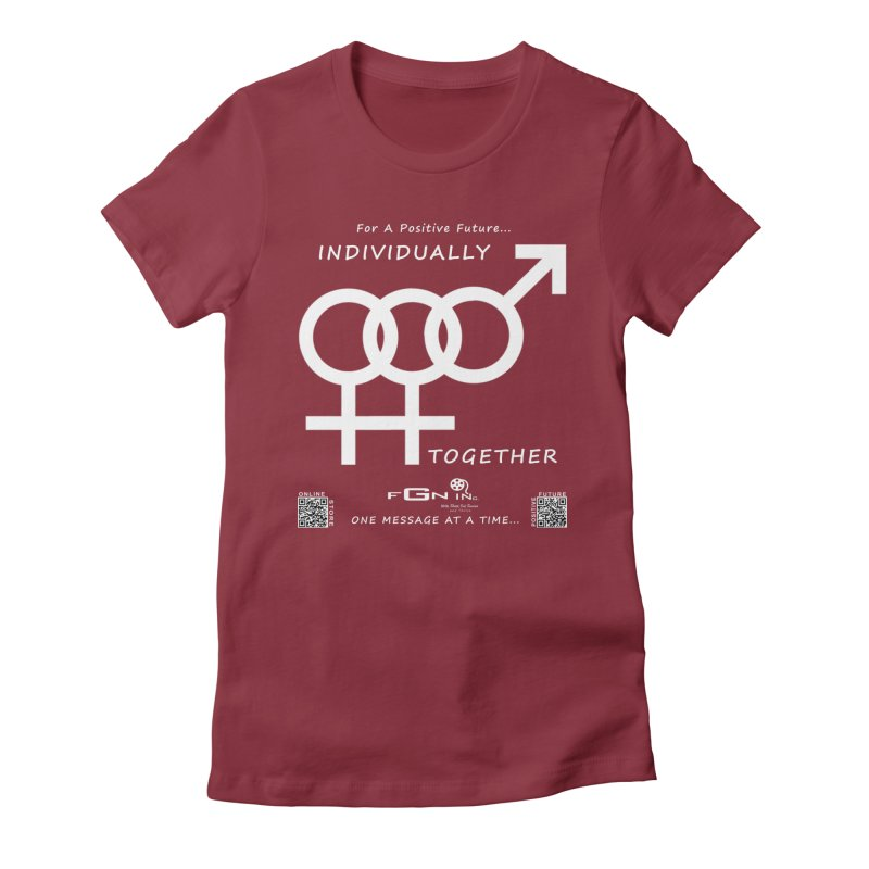 693A - Individually Together Women's Fitted T-Shirt by FGN Inc. Online Shop