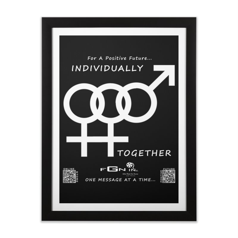 693A - Individually Together Home Framed Fine Art Print by FGN Inc. Online Shop