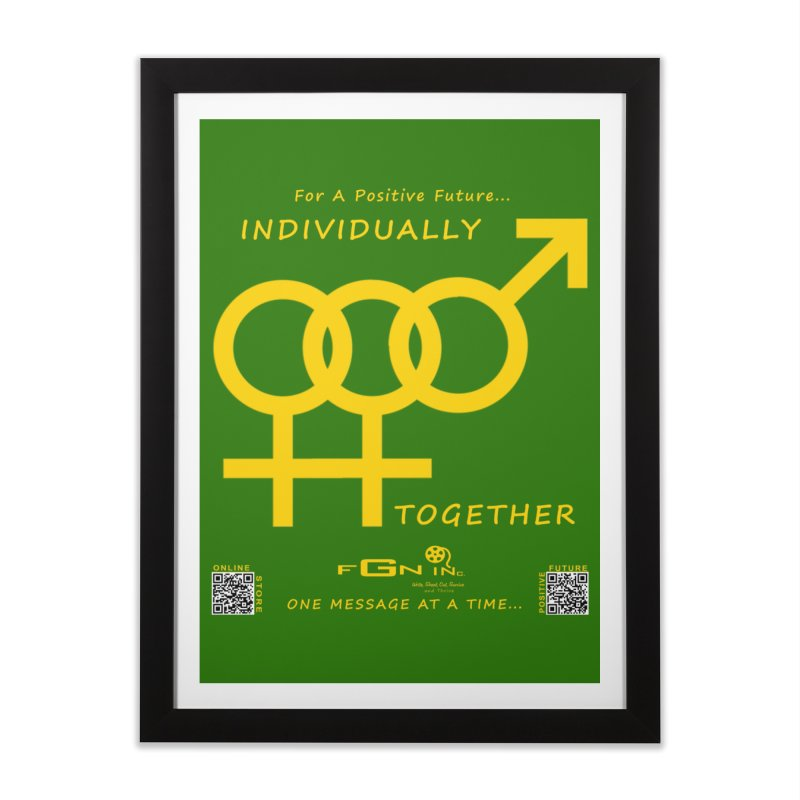 693B - Individually Together Home Framed Fine Art Print by FGN Inc. Online Shop