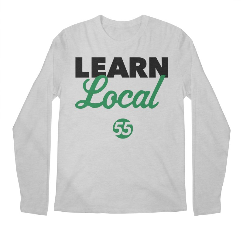 Learn Local 55 Men's Regular Longsleeve T-Shirt by FOH55