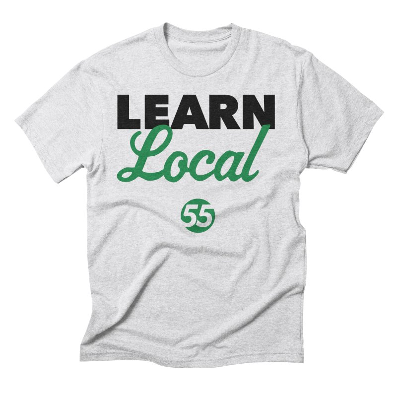Learn Local 55 Men's Triblend T-Shirt by FOH55