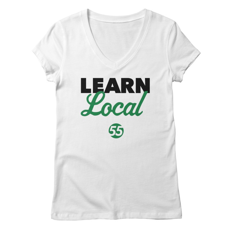 Learn Local 55 Women's V-Neck by FOH55