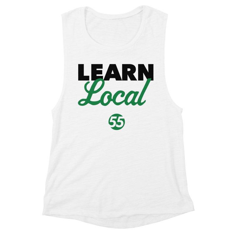 Learn Local 55 Women's Muscle Tank by FOH55
