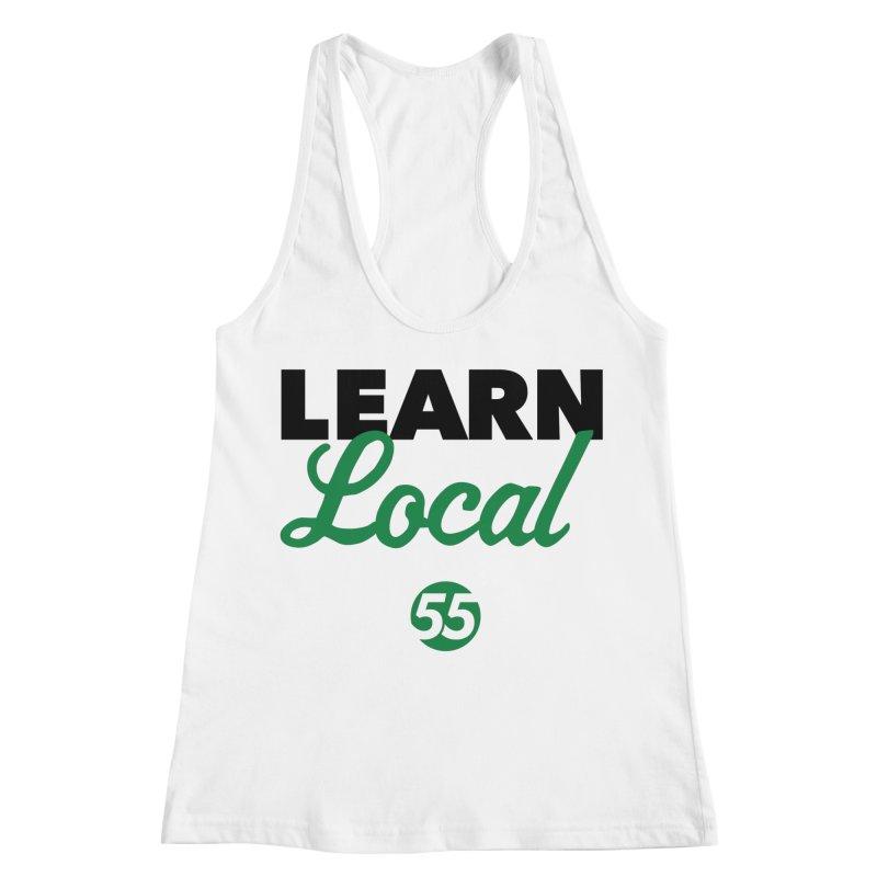 Learn Local 55 Women's Racerback Tank by FOH55