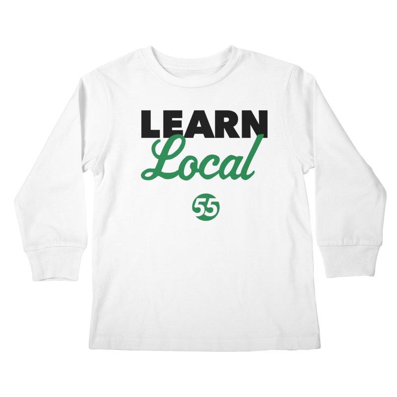 Learn Local 55 Kids Longsleeve T-Shirt by FOH55