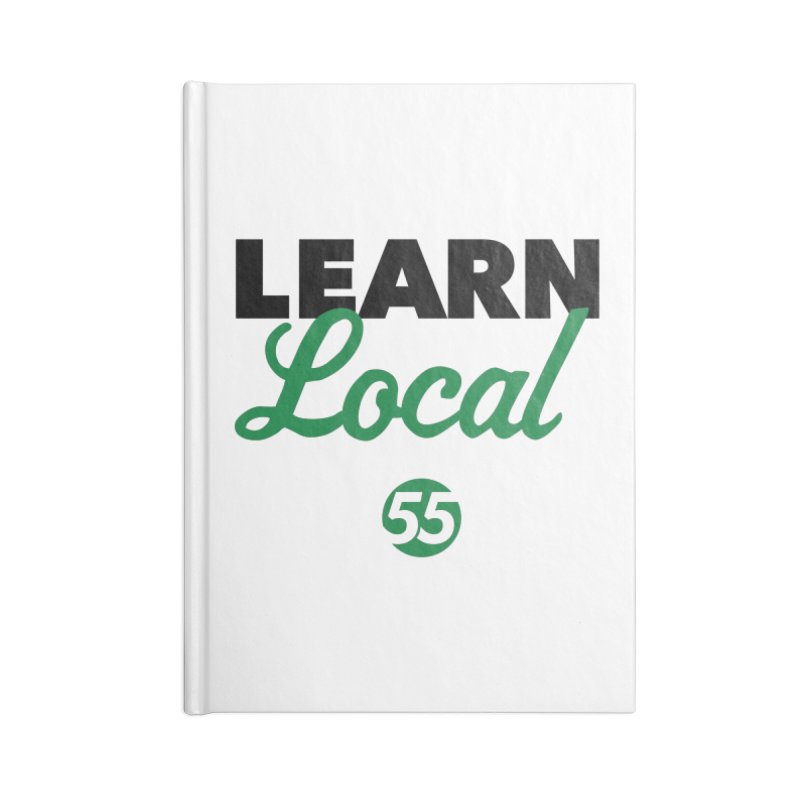 Learn Local 55 Accessories Blank Journal Notebook by FOH55