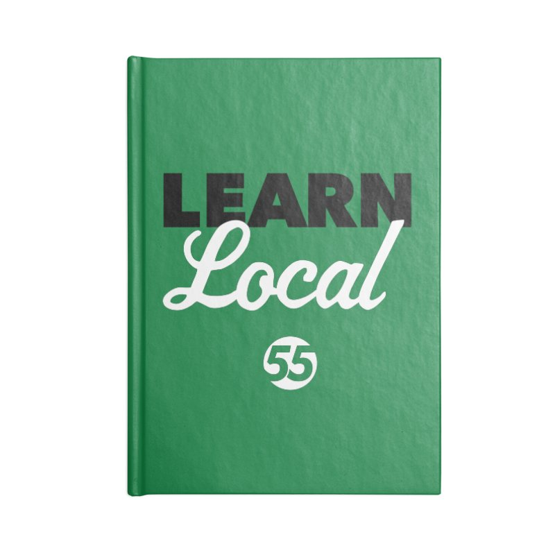 Learn Local 55 - Green bag Accessories Lined Journal Notebook by FOH55