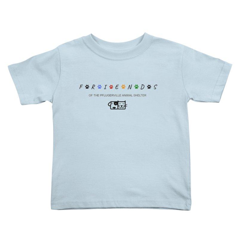 Friends Shirt Kids Toddler T-Shirt by FPAS's Artist Shop