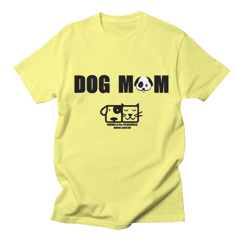 Dog Mom Men's T-Shirt by FPAS's Artist Shop