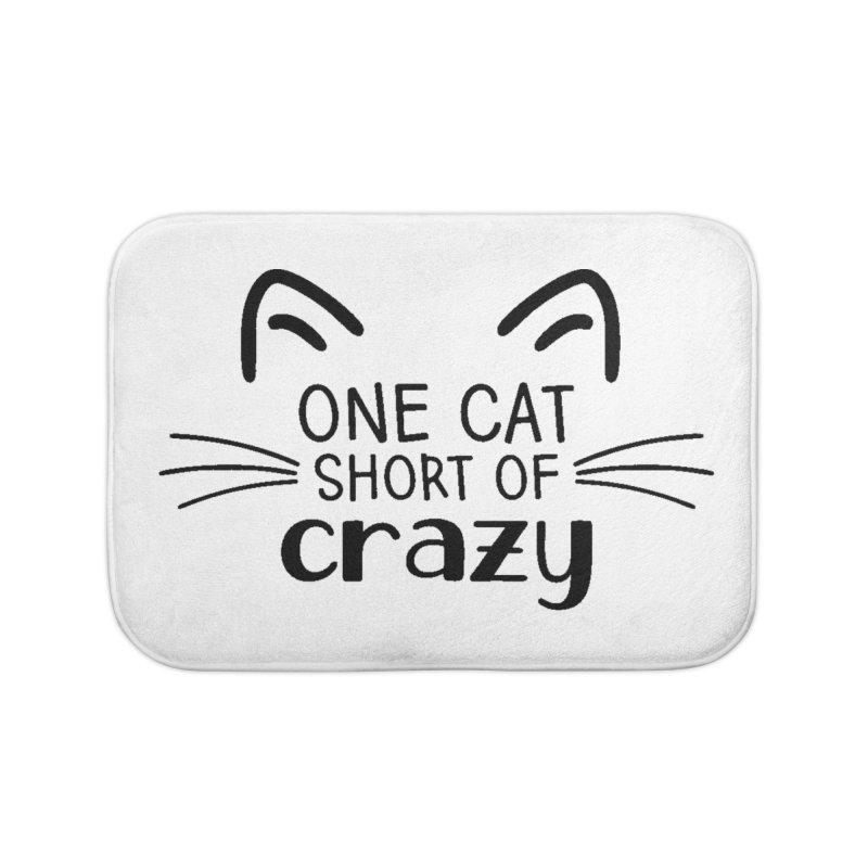 One Cat Short of Crazy black Home Bath Mat by FPAS's Artist Shop