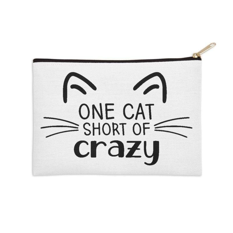 One Cat Short of Crazy black Accessories Zip Pouch by FPAS's Artist Shop