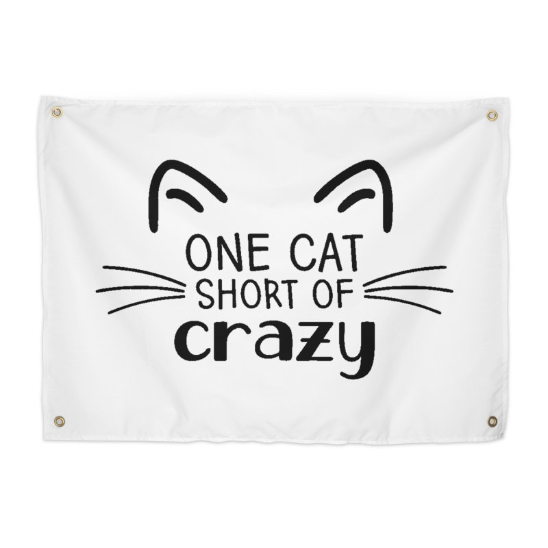 One Cat Short of Crazy black Home Tapestry by FPAS's Artist Shop