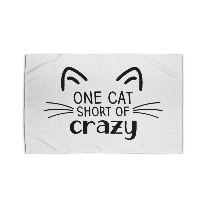 One Cat Short of Crazy black Home Rug by FPAS's Artist Shop