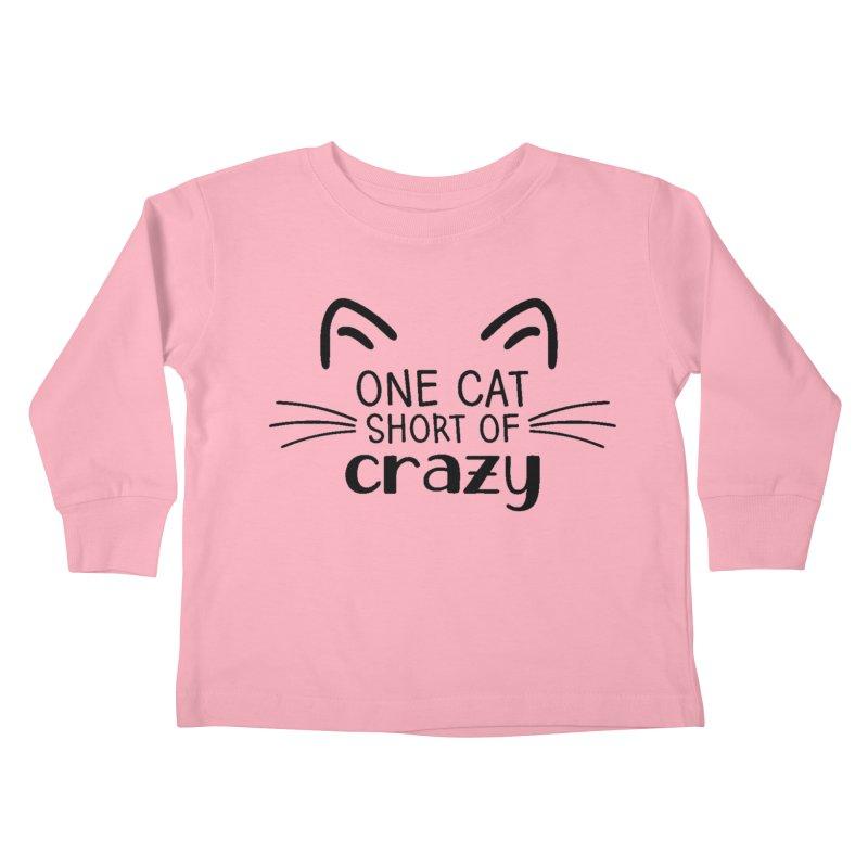 One Cat Short of Crazy black Kids Toddler Longsleeve T-Shirt by FPAS's Artist Shop