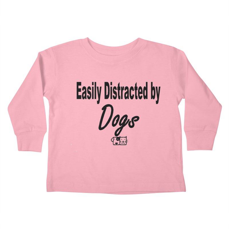 Easily Distracted Kids Toddler Longsleeve T-Shirt by FPAS's Artist Shop