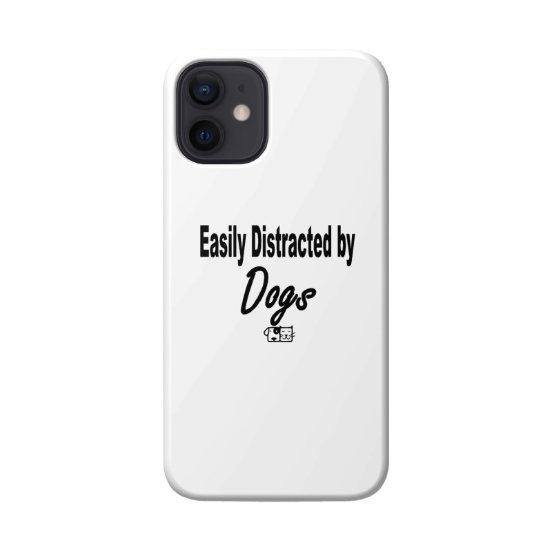 Easily Distracted Accessories Phone Case by FPAS's Artist Shop
