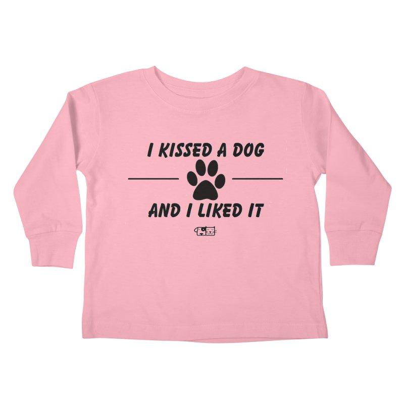 Kissed a Dog Kids Toddler Longsleeve T-Shirt by FPAS's Artist Shop