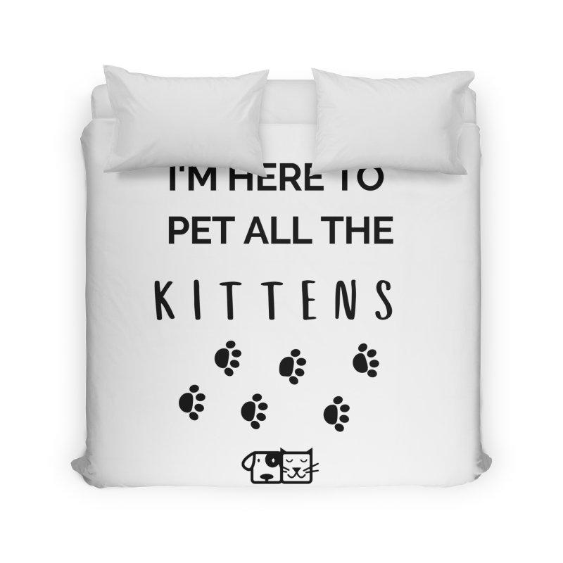 Pet the Kittens Home Duvet by FPAS's Artist Shop