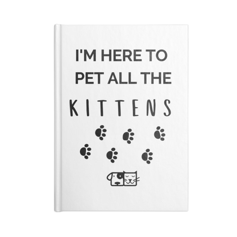 Pet the Kittens Accessories Notebook by FPAS's Artist Shop