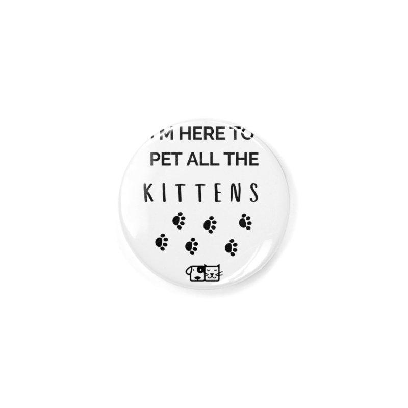 Pet the Kittens Accessories Button by FPAS's Artist Shop