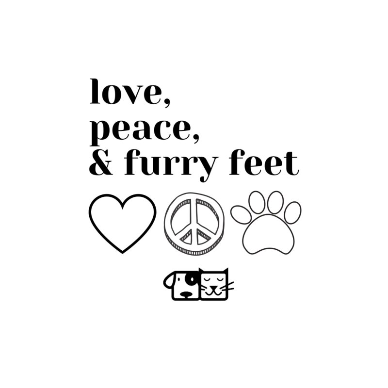 Peace Love and Furry Feet by FPAS's Artist Shop