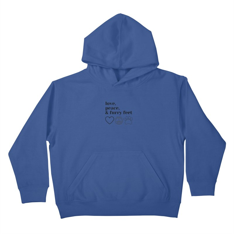 Peace Love and Furry Feet Kids Pullover Hoody by FPAS's Artist Shop