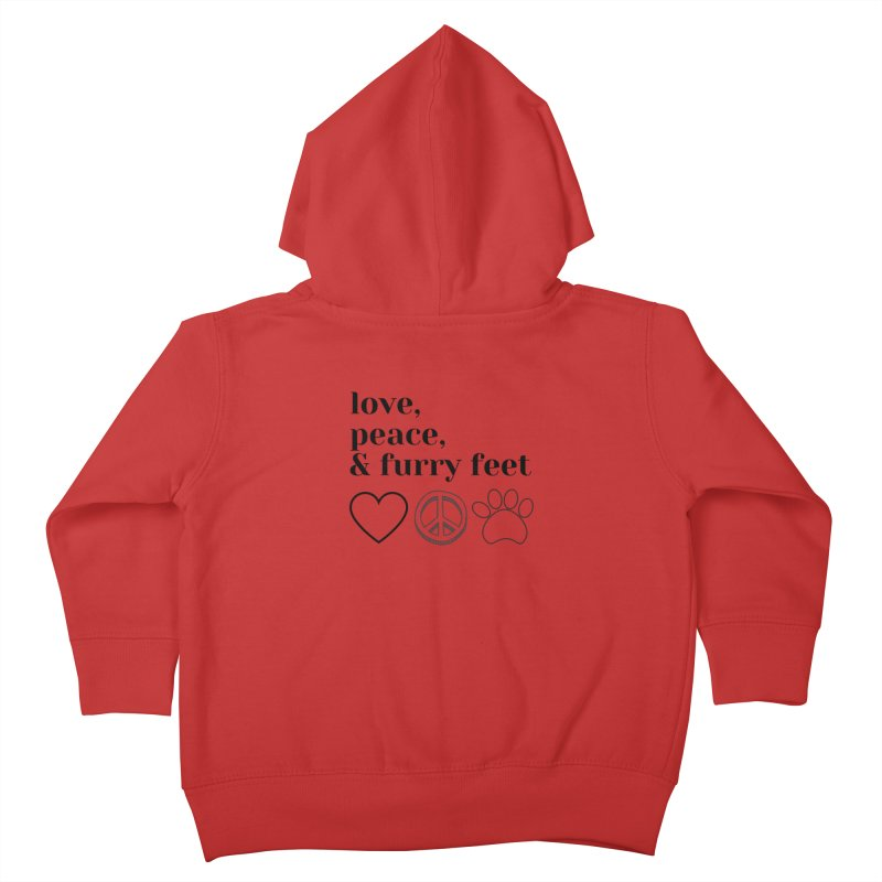 Peace Love and Furry Feet Kids Toddler Zip-Up Hoody by FPAS's Artist Shop
