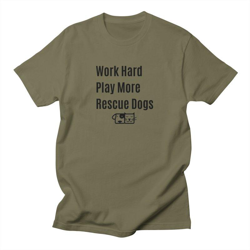 Work Hard Men's T-Shirt by FPAS's Artist Shop